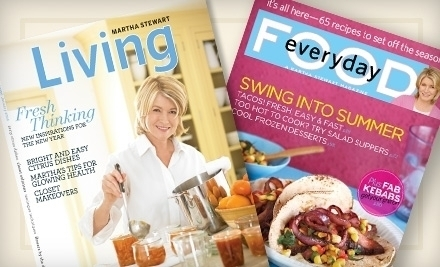 """$20 for 10 Issues of """"Everyday Food"""" and 12 Issues of """"Martha Stewart Living"""" (Up to $36 Value)"""