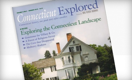 "$10 for a One-Year Subscription to ""Connecticut Explored"" ($21 Value)"